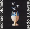 Mike Oldfield - Heaven's Open CD (album) cover