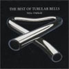 Mike Oldfield - The Best Of Tubular Bells CD (album) cover