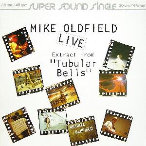 Mike Oldfield - Extract From Tubular Bells (live) CD (album) cover