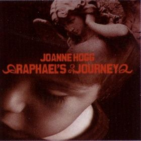 JOANNE HOGG - Raphael's Journey CD album cover
