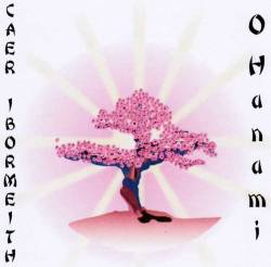 Caer Ibormeith O Hanami CD album cover