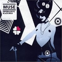 MUSE - Supermassive Black Hole CD album cover