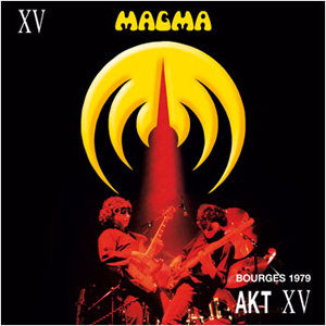 Magma - Bourges 1979 Aky Xv CD (album) cover