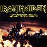 Iron Maiden - From Here To Eternity CD (album) cover