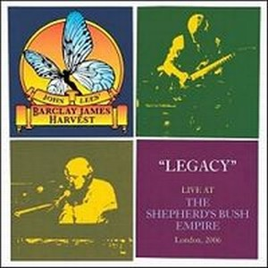 Barclay James Harvest - John Lees' Barclay James Harvest: Legacy - Live At The Shepherd's Bush Empire CD (album) cover