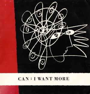 Can - I Want More CD (album) cover