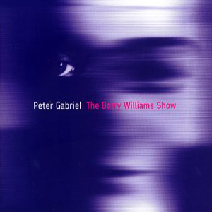 Peter Gabriel - The Barry Williams Show CD (album) cover