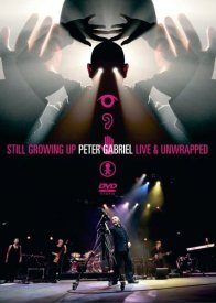 PETER GABRIEL - Still Growing Up / Live & Unwrapped CD (album) cover
