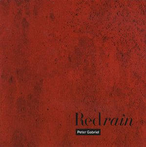 Peter Gabriel - Red Rain CD (album) cover