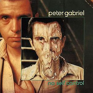 Peter Gabriel - No Self Control CD (album) cover
