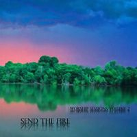 Neal Morse - Send The Fire (worship Sessions Volume Two) CD (album) cover