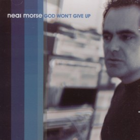 Neal Morse - God Won't Give Up CD (album) cover