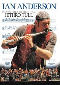 Ian Anderson - Ian Anderson Plays The Orchestral Jethro Tull DVD (album) cover