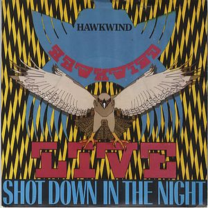 Hawkwind - Shot Down In The Night (live) CD (album) cover