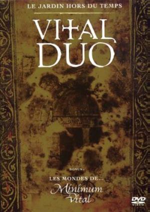 Vital Duo - Le Jardin Hors Du Temps DVD (album) cover
