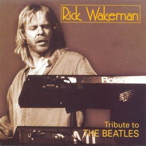 Rick Wakeman - Tribute To The Beatles CD (album) cover