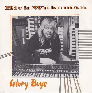 Rick Wakeman - Glory Boys CD (album) cover
