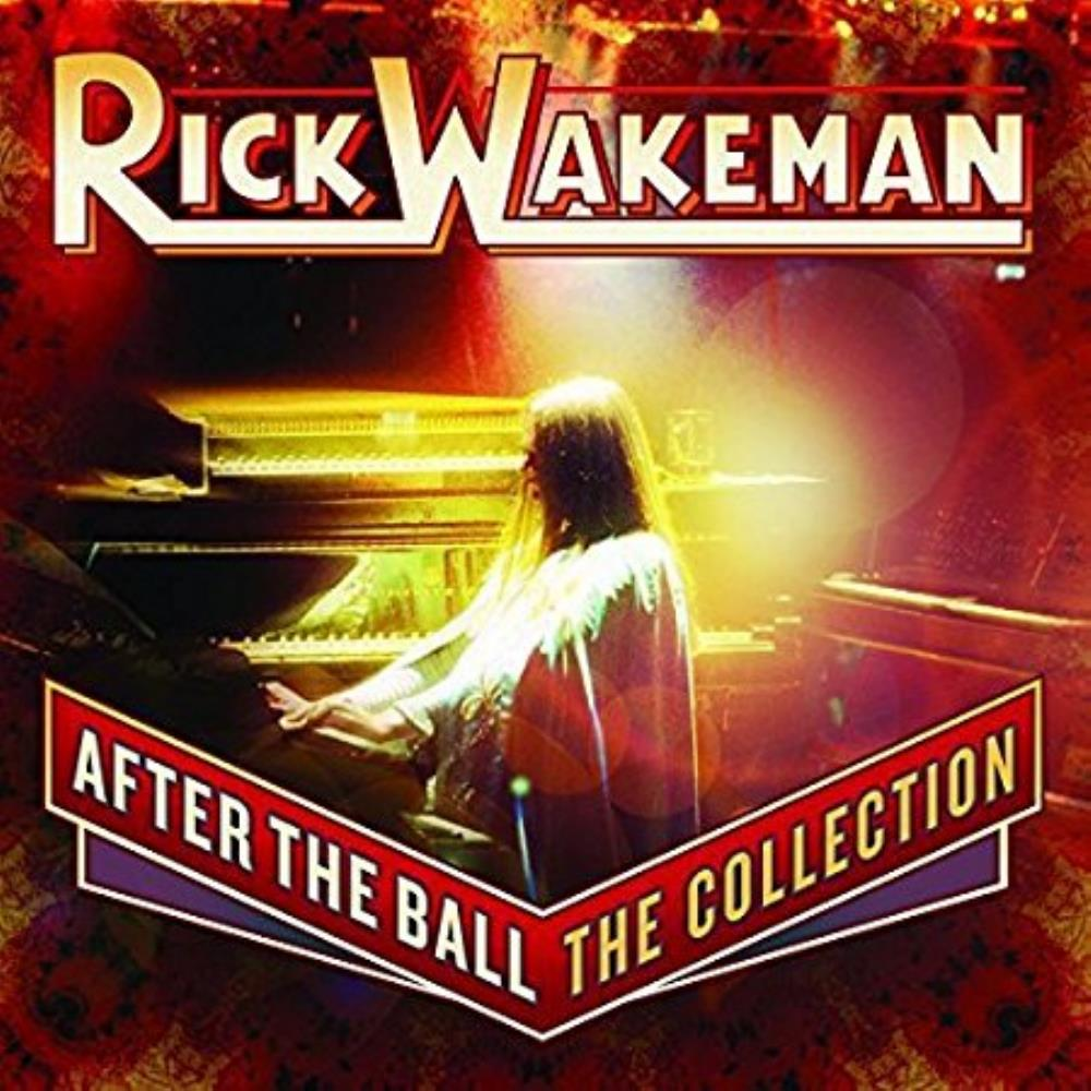 Rick Wakeman - After The Ball - The Collection CD (album) cover
