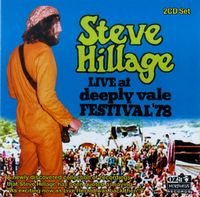 Steve Hillage - Live At Deeply Vale Festival 78 CD (album) cover