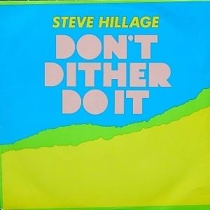 Steve Hillage - Don't Dither Do It CD (album) cover