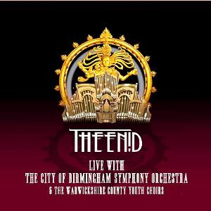 The Enid - Live With The City Of Birmingham Symphony Orchestra & The Warickshire County Youth Choirs CD (album) cover