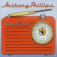 Anthony Phillips - Radio Clyde 1978 CD (album) cover