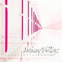 Anthony Phillips - Soundscapes CD (album) cover