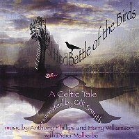 Anthony Phillips - Battle Of The Birds - A Celtic Tale CD (album) cover