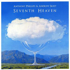 Anthony Phillips - Seventh Heaven CD (album) cover
