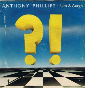 Anthony Phillips - Um & Aargh CD (album) cover