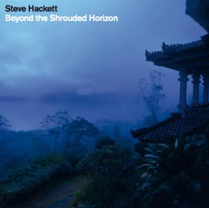 Steve Hackett - Beyond The Shrouded Horizon CD (album) cover