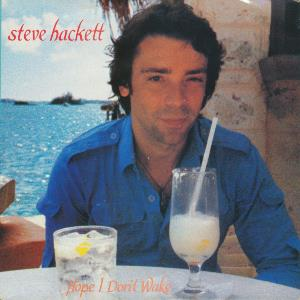 Steve Hackett - Hope I Don't Wake CD (album) cover