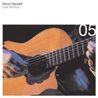 Steve Hackett - Live Archive 05 CD (album) cover