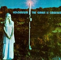Colosseum - The Grass Is Greener CD (album) cover