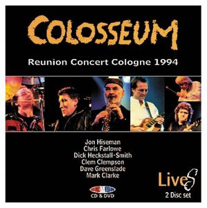 Colosseum - Reunion Concert Cologne 1994 DVD (album) cover
