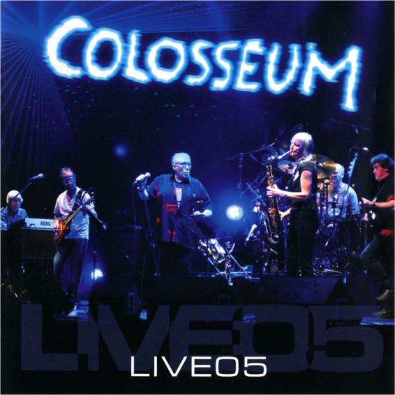 COLOSSEUM - Live 05 CD album cover