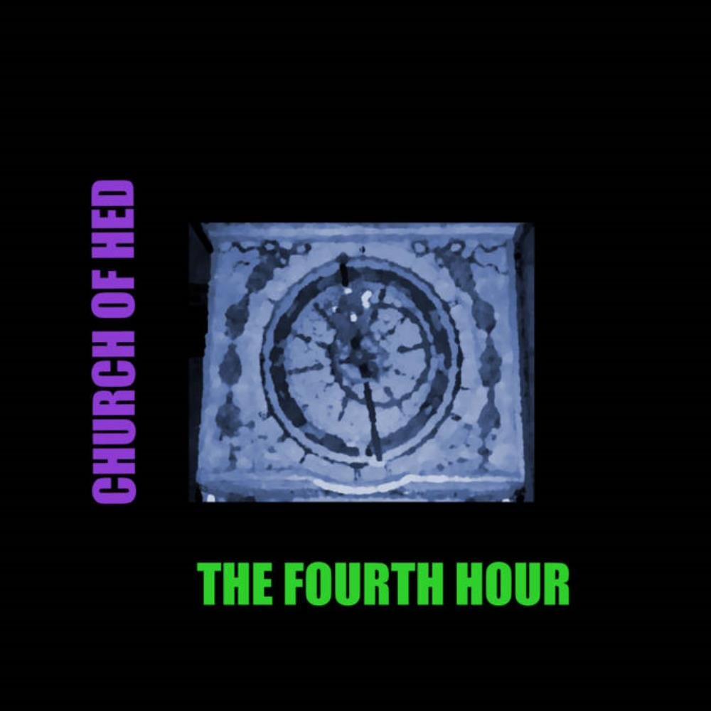 Church Of Hed - The Fourth Hour CD (album) cover