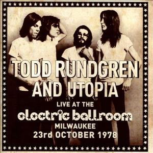 Utopia - Live At The Electric Ballroom, Milwaukee, 23rd October 1978 CD (album) cover