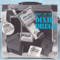 Dixie Dregs - Best Of The Dixie Dregs CD (album) cover