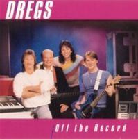 Dixie Dregs - Off The Record CD (album) cover