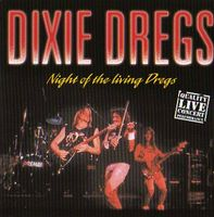 Dixie Dregs - Night Of The Living Dregs (live) CD (album) cover