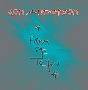 Jon Anderson - From Me To You CD (album) cover