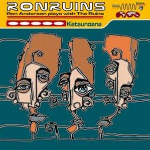 Ruins - Ron Ruins - Ketsunoana CD (album) cover