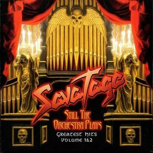 Savatage - Still The Orchestra Plays - Greatest Hits Volume 1 & 2 CD (album) cover