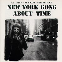 Gong - New York Gong - About Time CD (album) cover