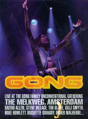 Gong - Live At The Family Unconventional Gathering DVD (album) cover