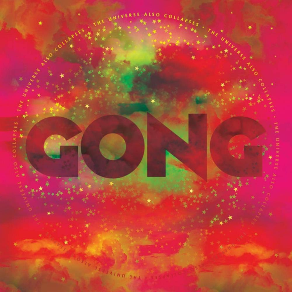 GONG - The Universe Also Collapses CD album cover