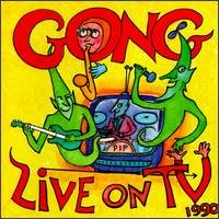 GONG - Live On T.v. 1990 CD album cover