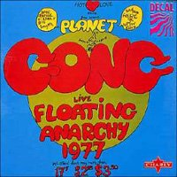 Gong - Live Floating Anarchy 1977 CD (album) cover