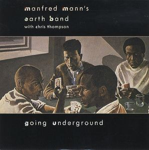 Manfred Mann's Earth Band - Going Underground CD (album) cover
